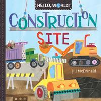 Hello, World! Construction Site 1984896709 Book Cover