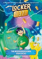 The Interdimensional Fish Sticks #4 0593222318 Book Cover