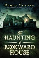 The Haunting of Rookward House 1728221730 Book Cover