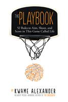The Playbook: 52 Rules to Aim, Shoot, and Score in This Game Called Life 0544570979 Book Cover