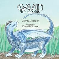 Gavin the Dragon (Volume 1) 1523418206 Book Cover