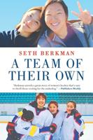 A Team of Their Own: How an International Sisterhood Made Olympic History 1335005536 Book Cover