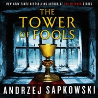 The Tower of Fools Lib/E 1549161792 Book Cover