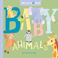 Hello, World! Baby Animals 0593378709 Book Cover