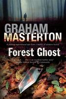 Forest Ghost: A Novel of Horror and Suicide in America and Poland 0727883445 Book Cover