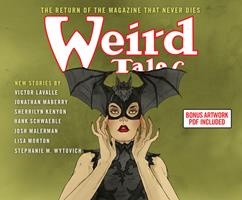 Weird Tales: The Return of the Magazine That Never Dies 1690564253 Book Cover