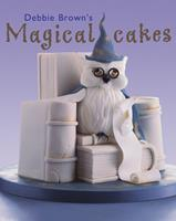 Debbie Brown's Magical Cakes 1903992338 Book Cover