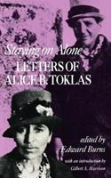 Staying on Alone: Letters of Alice B. Toklas 0394712757 Book Cover