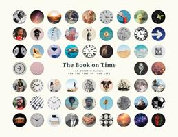 The Book on Time: An Owner's Manual for the Time of Your Life 0578772132 Book Cover