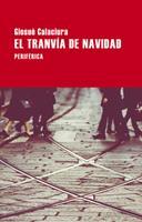 El tranvía de navidad 841826473X Book Cover