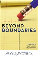 Beyond Boundaries: Learning to Trust Again in Relationships 0310330491 Book Cover
