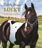 Call the Horse Lucky 094071910X Book Cover