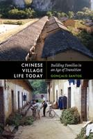 Chinese Village Life Today: Building Families in an Age of Transition 0295747382 Book Cover