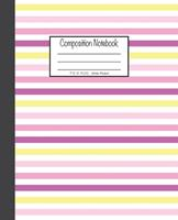 Composition Notebook: 7.5x9.25, Wide Ruled Colorful Pink, Purple, Yellow and White Stripes 1676893105 Book Cover