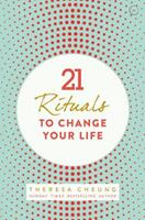 21 Rituals to Change Your Life: Daily Practices to Bring Greater Inner Peace and Happiness (Large Print 16pt) 1780289871 Book Cover
