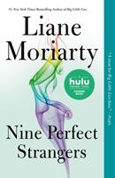 Nine Perfect Strangers 1250069823 Book Cover