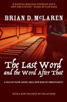 The Last Word and the Word after That: A Tale of Faith, Doubt, and a New Kind of Christianity 0470248424 Book Cover