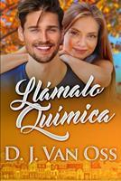 Llmalo Qumica: Edicin de Letra Grande 1034143263 Book Cover