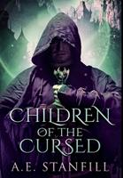 Children Of The Cursed: Premium Large Print Hardcover Edition 1034633082 Book Cover