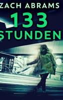 133 Stunden: Groe gebundene Ausgabe 1034605763 Book Cover