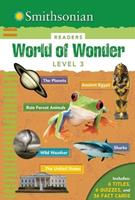 World of Wonder: Level 3 (Smithsonian Seriously Amazing Readers) 1626864535 Book Cover