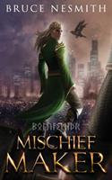 Mischief Maker: Norse Mythology Reimagined 195306213X Book Cover