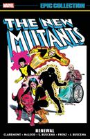 New Mutants Epic Collection: Renewal 1302925776 Book Cover