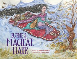 Bubbie's Magical Hair 0999529196 Book Cover