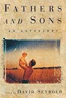 Fathers and Sons: An Anthology 0871136023 Book Cover