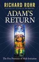 Adam's Return: The Five Promises of Male Initiation 082452280X Book Cover