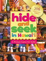 Hide and Seek in Hawaii: A Picture Game for Keiki 1949307026 Book Cover