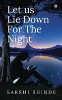 Let us Lie Down For The Night 163997654X Book Cover
