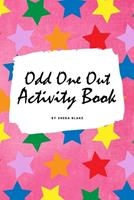 Find the Odd One Out Activity Book for Kids (6x9 Puzzle Book / Activity Book) 1222285045 Book Cover