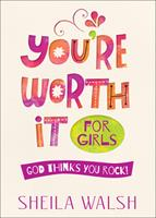 You're Worth It for Girls: God Thinks You Rock! 0736963871 Book Cover