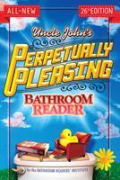 Uncle John's Perpetually Pleasing Bathroom Reader 1607109034 Book Cover