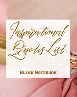 Inspirational Quotes List - Blank Notebook - Write It Down - Pastel Rose Gold Pink - Abstract Modern Contemporary Art 1034268694 Book Cover