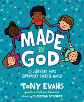 Made by God: Celebrating God's Gloriously Diverse World 0736984445 Book Cover