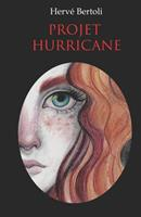 Projet Hurricane 2957435004 Book Cover