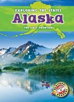 Alaska: The Last Frontier 1626170010 Book Cover