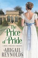 The Price of Pride: A Pride & Prejudice Variation 1954417012 Book Cover