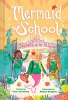 The Secrets of the Palace (Mermaid School #4) 1419745247 Book Cover