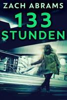 133 Stunden: Groe Druckausgabe 1034605925 Book Cover