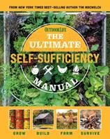 The Ultimate Self-Sufficiency Manual: 200+ Tips for Living Off the Grid   for the Modern Homesteader   New For 2020   Homesteading   Shelf Stable Foods   Sustainable Energy   Home Remedies 1681886626 Book Cover