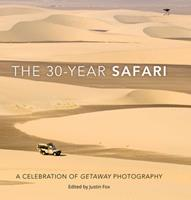 The 30-Year Safari: A Celebration of Getaway Photography 1431428671 Book Cover