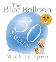 The Blue Balloon 0316418862 Book Cover