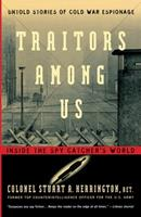 Traitors Among Us: Inside the Spy Catcher's World 0891416773 Book Cover