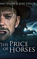 The Price of Horses 1715400267 Book Cover