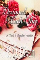Designed for Each Other: A Pride and Prejudice Variation 1721719067 Book Cover