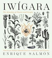 Iwigara: The Kinship of Plants and People