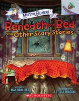 Beneath the Bed and Other Scary Stories: An Acorn Book 1338318535 Book Cover